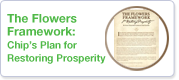 The Flowers Framework: Chip's Plan for Restoring Prosperity