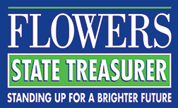 Chip Flowers State Treasurer - Standing Up for a Brighter Future