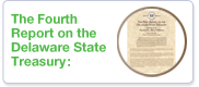 The Fourth Report on the Delaware State Treasury